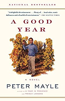 A Good Year by [Mayle, Peter]