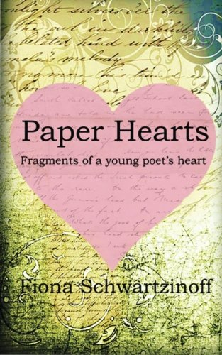 Paper Hearts: Fragments of a Young Poet's Heart pdf