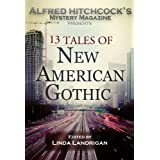 Alfred Hitchcock's Mystery Magazine Presents: 13 Tales of New American Gothic