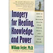 Imagery for Healing, Knowledge, and Power