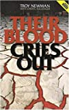 Their Blood Cries Out (revised), Troy Newman and Cheryl Sullenger, 097203675X