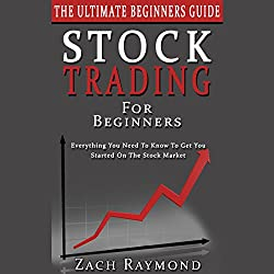 Stock Trading for Beginners - The Ultimate Beginner's Guide