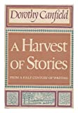 A Harvest of Stories, Dorothy Canfield Fisher, 015138987X
