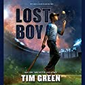 Lost Boy Audiobook by Tim Green Narrated by Tim Green