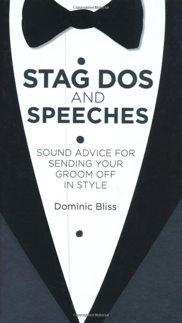 Stag Dos and Speeches: Sound Advice for Sending Your Groom Off in Style