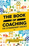 This book is for YOU...The coach who has so much to give, you wake up thinking about how to contribute more. The coach who wants to make a difference in the world and build an abundant life and business in the process.The coach who wants to be more t...