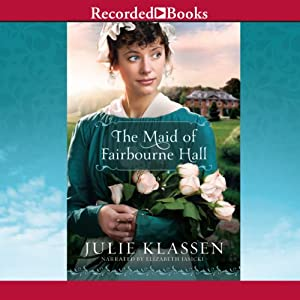 The Maid of Fairbourne Hall Audiobook