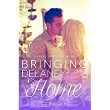 Bringing Delaney Home (A Cates Brothers Book)