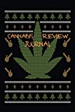 Cannabis Review Journal: Marijuana Notebook For Smoking Weed