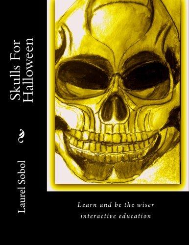 Skulls For Halloween (Amazing Skulls Interactive Education) PDF