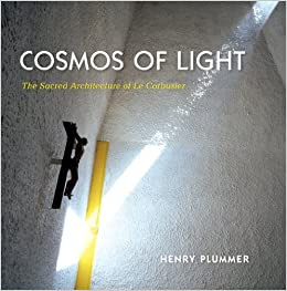 'DOCX' Cosmos Of Light: The Sacred Architecture Of Le Corbusier. railing Tremelo Heavy Percocet Cerca fresh pasada share