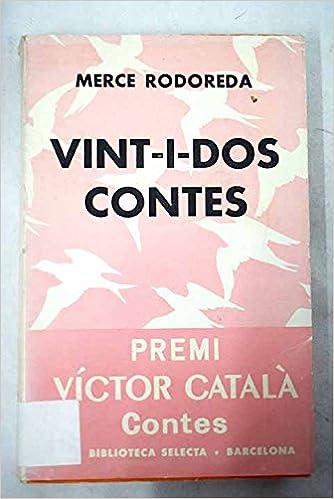 VINT-I-DOS CONTES: Amazon.es: RODOREDA, Mercè: Libros
