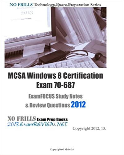 MCSA Windows 8 Certification Exam 70-687 ExamFOCUS Study Notes ...