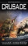 Crusade (Destroyermen (Paperback))