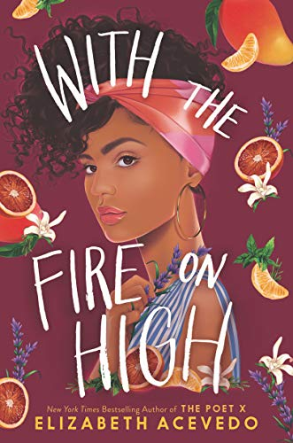 Book Cover: With the Fire on High