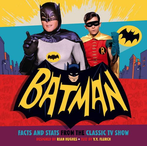 Batman: Facts and Stats from the Classic TV (Batman Caped Crusader)