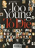 The Media Source Presents Too Young to Die