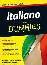 Italiano para Dummies: Amazon.es: Romana Onofri, Francesca