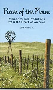 Pieces of the Plains - Memories and Predictions from the Heart of America