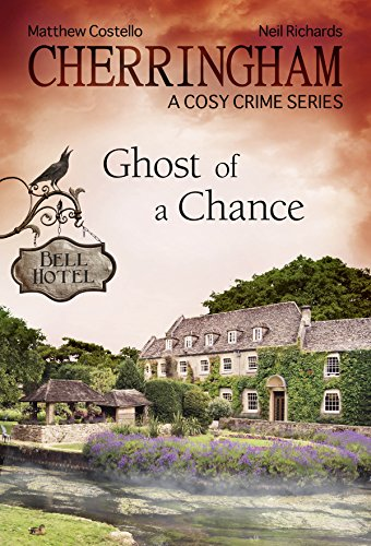 Cherringham - Ghost of a Chance: A Cosy Crime Series (Cherringham: Mystery Shorts Book 19) -