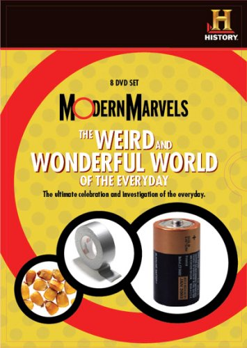 Modern Marvels: The Weird and Wonderful World of the Everyday (Modern Marvels Dvd Collection)
