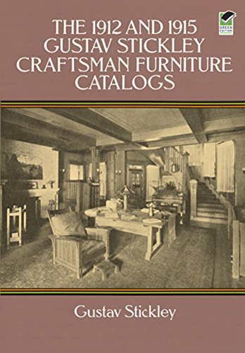 The 1912 and 1915 Gustav Stickley Craftsman Furniture Catalogs