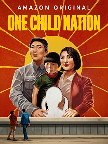 One Child Nation [Ultra HD]