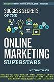 Success Secrets of the Online Marketing Superstars