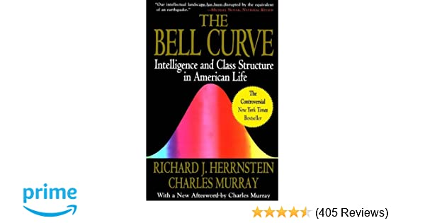 Amazon com: The Bell Curve: Intelligence and Class Structure