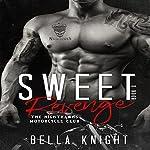 Sweet Revenge: The Nighthawks MC, Volume 2 | Bella Knight