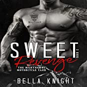 Sweet Revenge: The Nighthawks MC, Volume 2 | Bella Knight