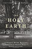 img - for The Holy Earth: The Birth of a New Land Ethic book / textbook / text book