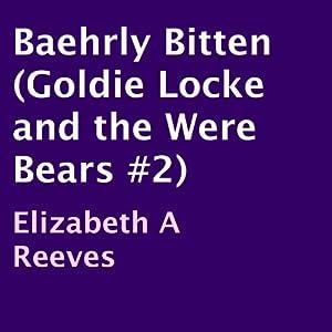 Baehrly Bitten Audiobook