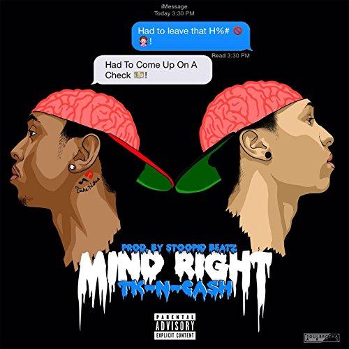 Mind Right [Explicit]