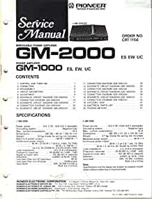pioneer gm 2000 bridgeable power amplifier service manual parts rh amazon com