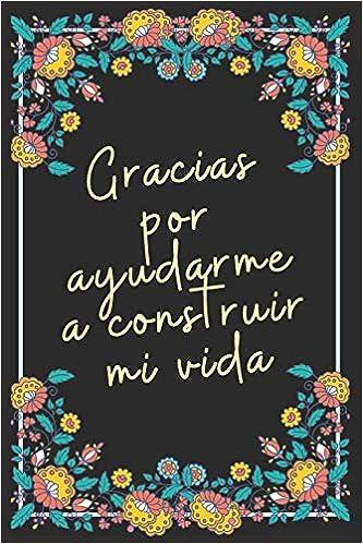 Gracias: Cuaderno De Notas Regalo Para Seres Queridos ...