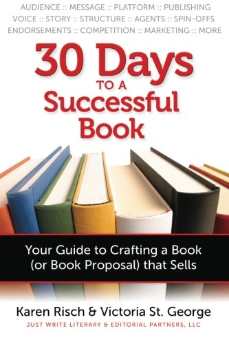 Read Online 30 Days to a Successful Book: Your Guide to Crafting a Book (or Book Proposal) That Sells ebook