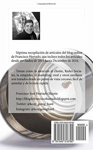 Nunca subestimes el poder de la estupidez (Spanish Edition): Francisco José Hurtado Mayén: 9781542318792: Amazon.com: Books