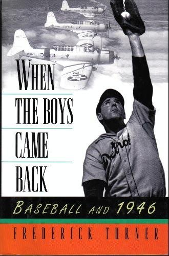 (When the Boys Came Back: Baseball and 1946)