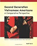Second Generation Vietnamese Americans: a Comparative Perspective, Vy Nguyen, 1499374445