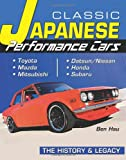 Classic Japanese Performance Cars: The History & Legacy (Cartech)