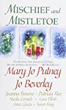 : Mischief and Mistletoe by Mary Jo Putney (2014-10-07)