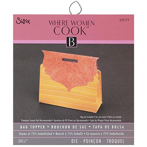 Sizzix 659179 Bigz Die by Where Women Cook, 5.5 by 6-Inch, Bag Topper -