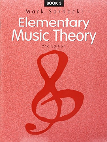 Elementary Music Theory Book (Elementary Music Theory: Book 3)