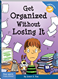 Get Organized Without Losing It (Laugh & Learn) (Laugh & Learn®) (English Edition)