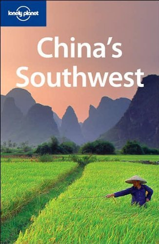 China's Southwest (Lonely Planet Regional Guide) by Damian Harper (2007-11-01)