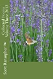 Collected Poems Volume Three 2013, Scott Ransopher, 1494721783