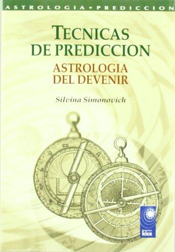 Tecnicas de prediccion/Forecasting (Nova) (Spanish Edition)
