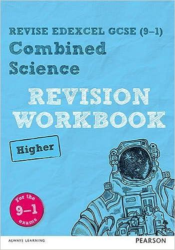 REVISE Edexcel GCSE (9-1) Combined Science Higher Revision ...