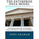 The Enterprise Data Model: A framework for enterprise data architecture, 2nd edition (English Edition)